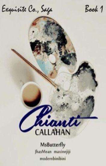 Exquisite Saga #1: Chianti Callahan