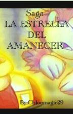 Sonaze: La Estrella De El Amanecer (Editando ) by Chloemagic29