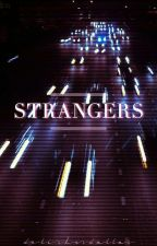 strangers ⋯ c.d by delishusdallas