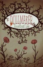 Dollmaker by AmethystLee1