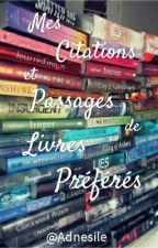 Mes citations et passages de livres préférés by Adnesile