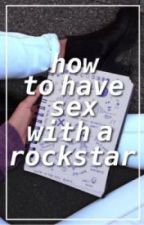 how to have sex with a rockstar || camren by explicitcamren