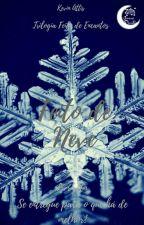 Feito de Neve - Livro 1 by KevinCiconne