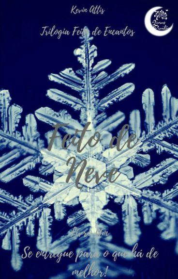 Feito de Neve - Livro 1