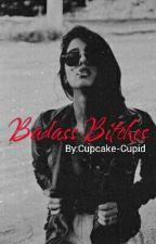Badass Bitches  by Cupcake-Cupid