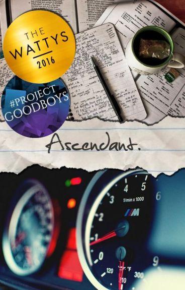 Ascendant. ~ Fini