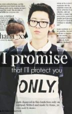 I promise || Park Chan Yeol by Hana_xx