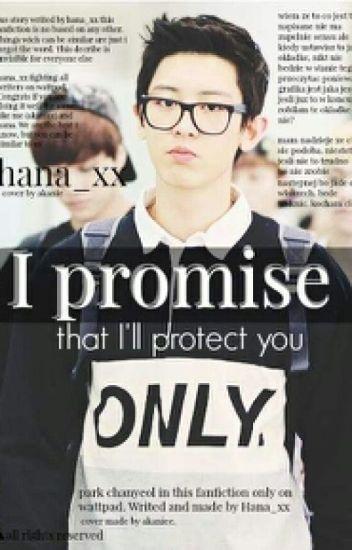 [Bardzo wolno pisane] I promise || Park Chan Yeol