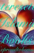 Interesting Islamic Books! by XxproudtobemuslimxX
