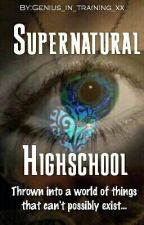 Supernatural highschool by Genius_in_training_x