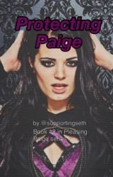 Protecting Paige by supportingseth