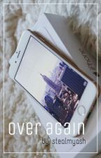 Over Again 》larry by endxftheday