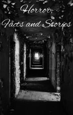Creepy, Disturbing, and Scary: Facts and Stories by harrypotterreader367