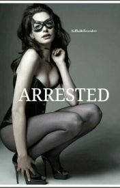 Arrested by UnknownEsra