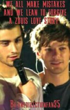 WE ALL MAKE MISTAKES AND WE LEAN TO FORGIVE A ZOUIS LOVE STORY  by onedirectionfan35