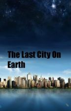 The Last City On Earth by ClaireShearman
