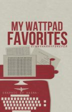 My Wattpad Favorites by ginnyharryforever