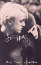 Siempre mia... (One shoot) {Dramione} by xXinmarcesibleXx