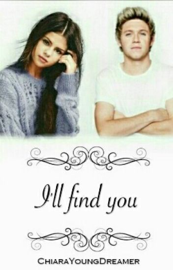 I'll find you » Niall Horan