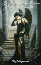 La princesa del infierno by faddymendez