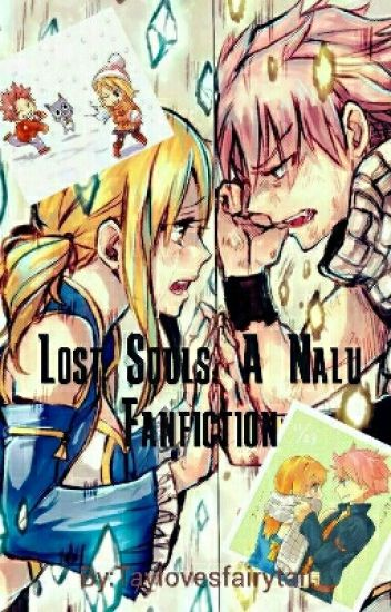 Fairy Tail: Lost Souls: A Nalu Fanfiction