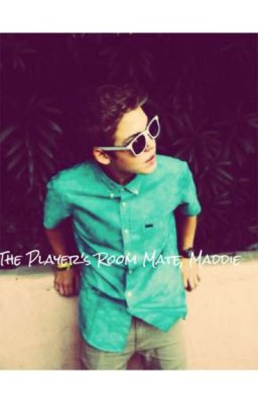 The Player is my Room mate...