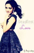 Deadliest Love {Clato Fanfic} by Always_Readingx