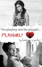 The playboy and the playgirl...playgirl? by locas-sarcasticas