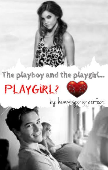 The playboy and the playgirl...playgirl?