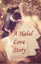 A Halal Love Story by leenaatif