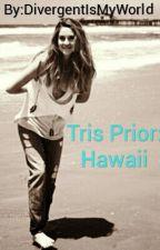 Tris Prior: Hawaii by BlahBlahBlah15798