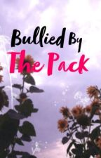 Bullied by The Pack   ->>A Bajancanadian Fanfiction<<- (includes Sidemen) by xaddicted2fnficsx