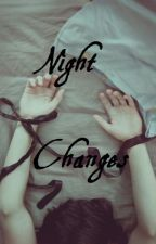 Night Changes h.s. au by Harrys_Hoodlum