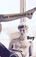 Her roommate is a boy by reallifecanbebetter