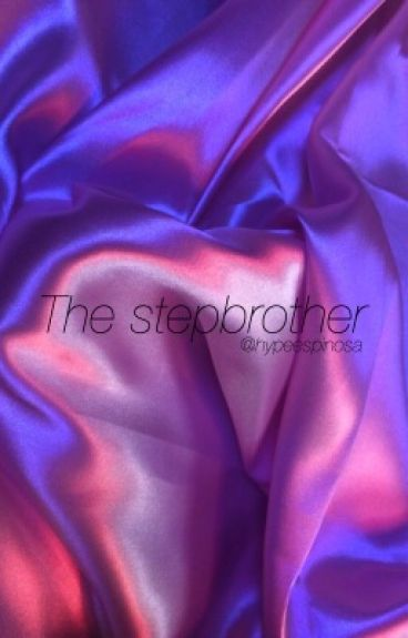 The StepBrother➳C.D