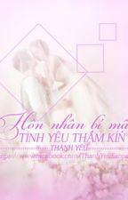 Hôn nhân bí mật, tình yêu thầm kín - Thánh Yêu by VicLu3023