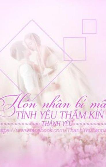 Hôn nhân bí mật, tình yêu thầm kín - Thánh Yêu