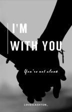 I'm with you. |Lashton - Português| by bubseungjinnie