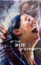 At The Speed Of Eternity by jirraathalia