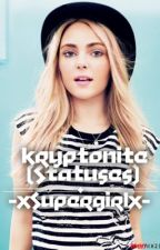 Kryptonite (Statuses) by -XSuperGirlX-