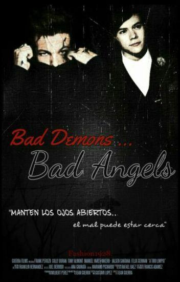 Bad Demons Bad Angels |Larry|