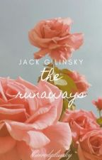 The Runaways ☯ J.G [ completed ] by blurredgilinsky