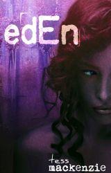 Eden by TessMackenzie