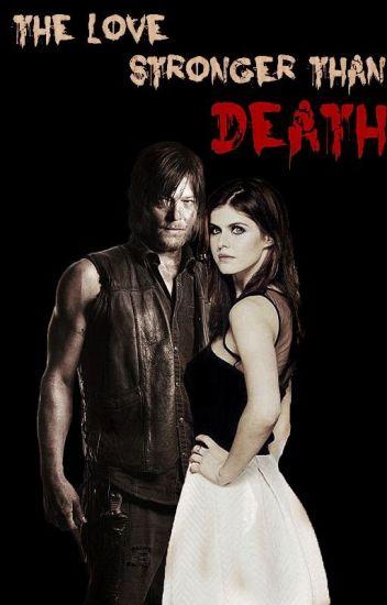 """""""El amor más fuerte que la muerte"""" (Daryl Dixon)"""