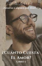 ¿Cuánto Cuesta el Amor? |Piero Barone| Livro 1 by DanubiadeOliveira