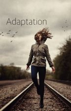 Adaptation by madelineryane