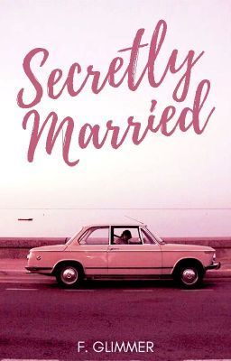 Secretly Married .ƒĢ. (Completed & Published)