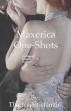Maxerica One-Shots by thatmajesticfangirl