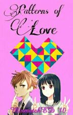 Patterns of Love {A Hikaru Love Story} by mismatchED_10