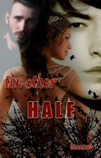 The other half by chechus_03